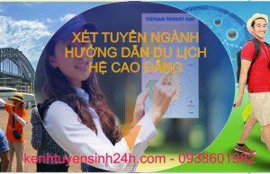 Xét tuyển ngành hướng dẫn du lịch hệ cao đẳng tại Hà Nội